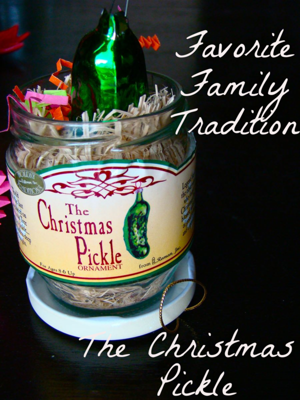 Best Christmas Traditions The Christmas Pickle What Matters Most Now