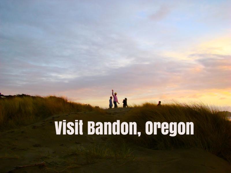Bandon, Oregon www.whatmattersmostnow.typepad.com