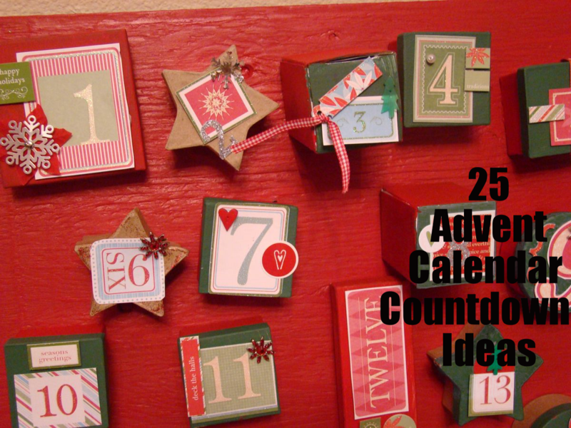 25 Advent Countdown Calendar Ideas: WhatMattersMostNow
